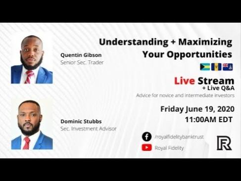 Understanding & Maximizing Your Opportunities